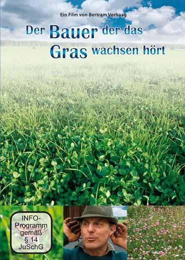 Der Bauer, der das Gras wachsen hört