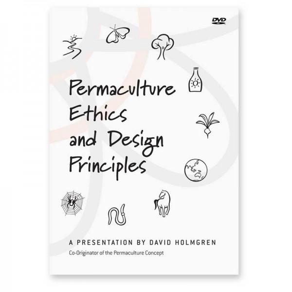 Permaculture Ethics Design & Principles