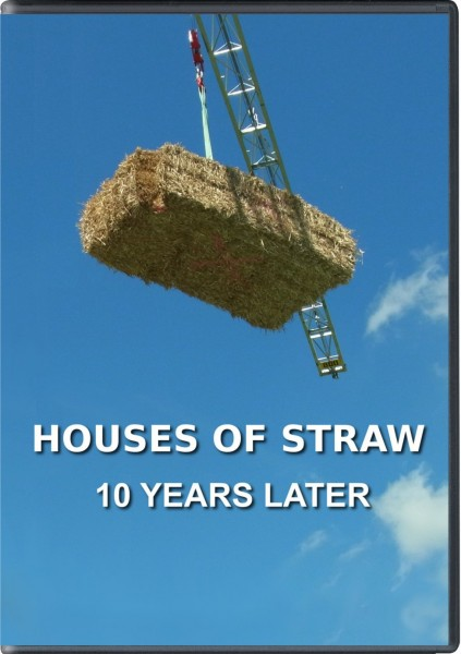 Houses of Straw - 10 years later