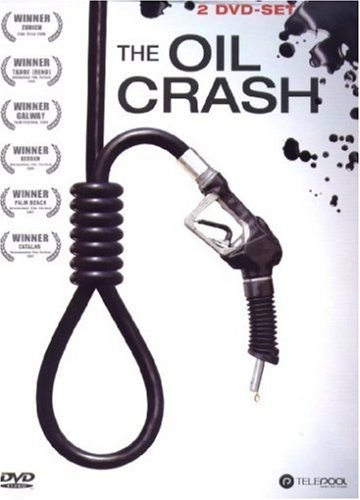 The Oil Crash (2 DVD´s)