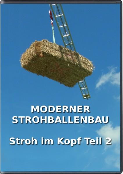 Moderner Strohballenbau - Stroh im Kopf Teil 2